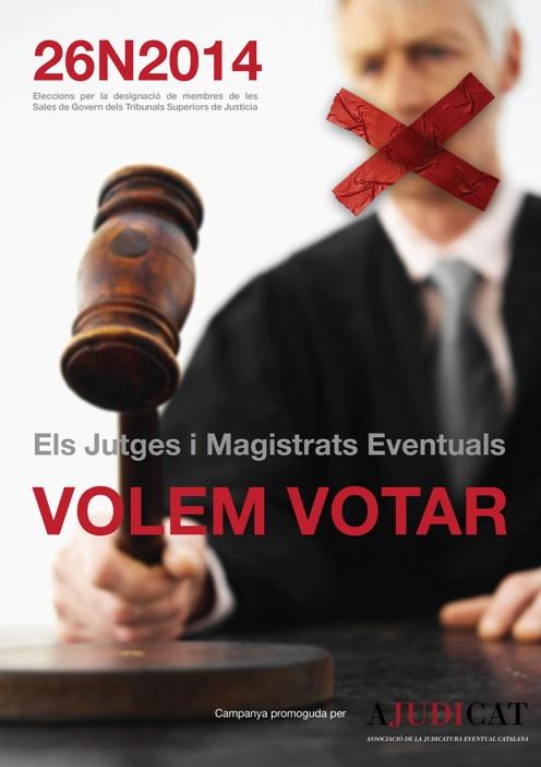 """Cartel de la campaña """"yo quiero votar"""" de la asociación de la Judicatura Eventual Catalana"""